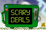 Scary Deals