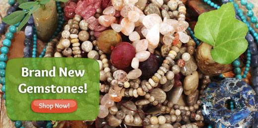 Brand New Gemstones!