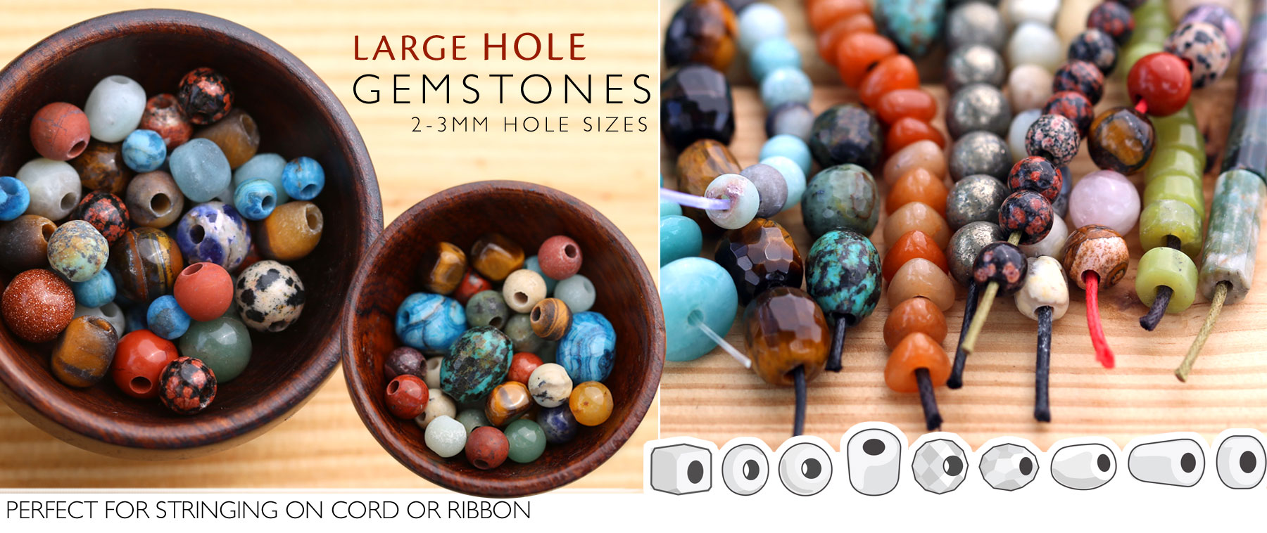 Large-Hole Gemstones