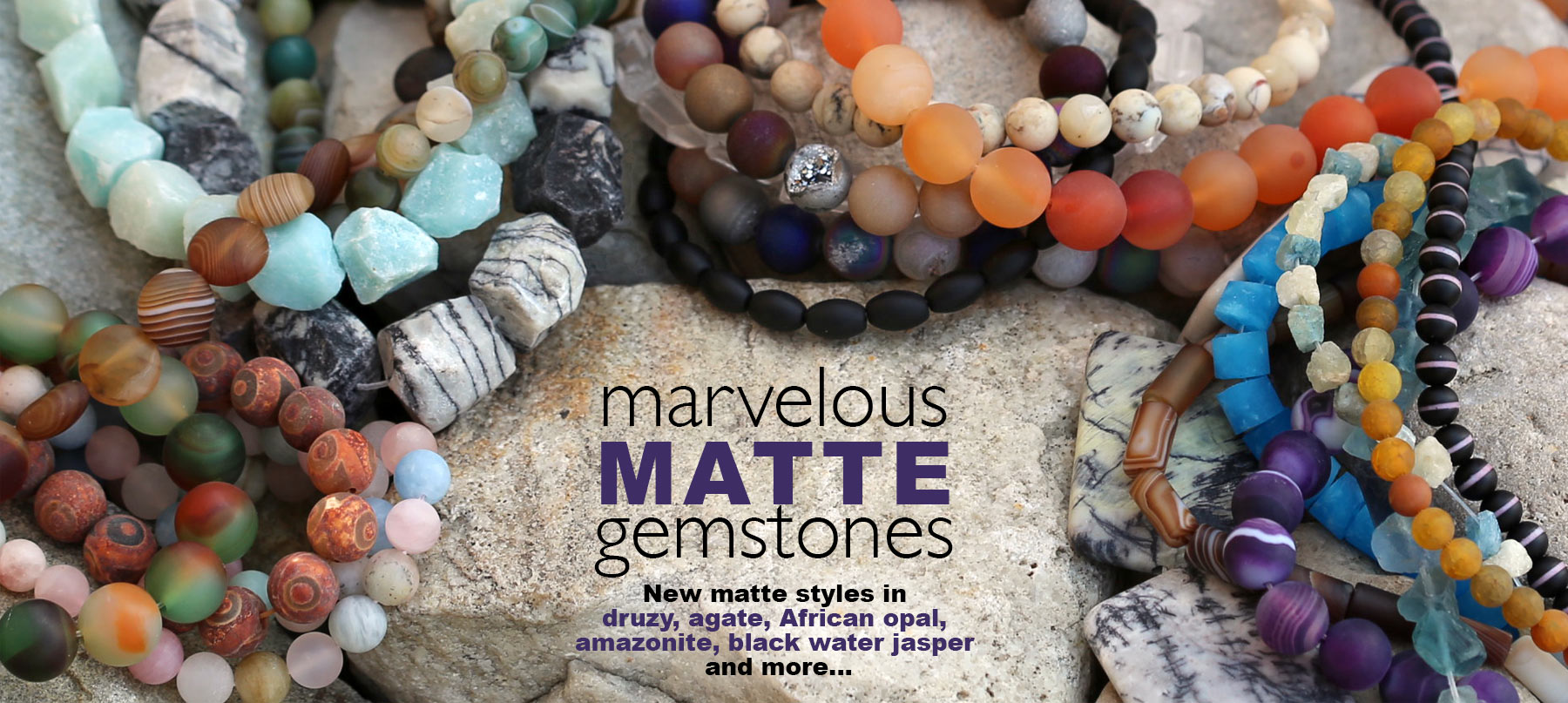 New Matte Gemstones