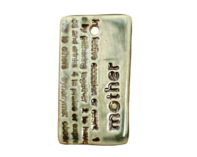 Earthenwood Studio Ceramic Peacock Iron Mother Text Pendant 24x44mm